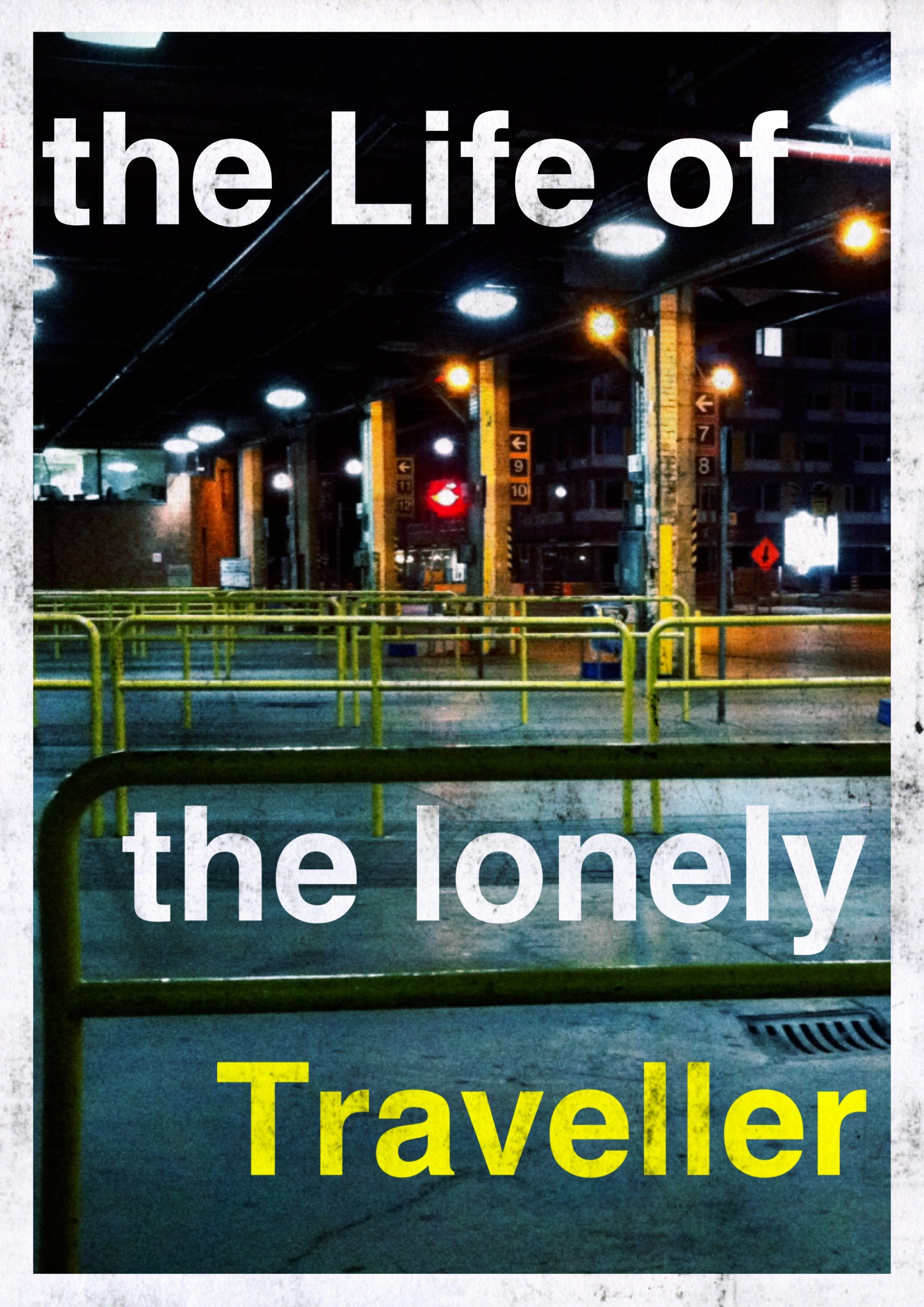The Life of the Lonely Traveller