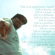 Life is - Mother Teresa